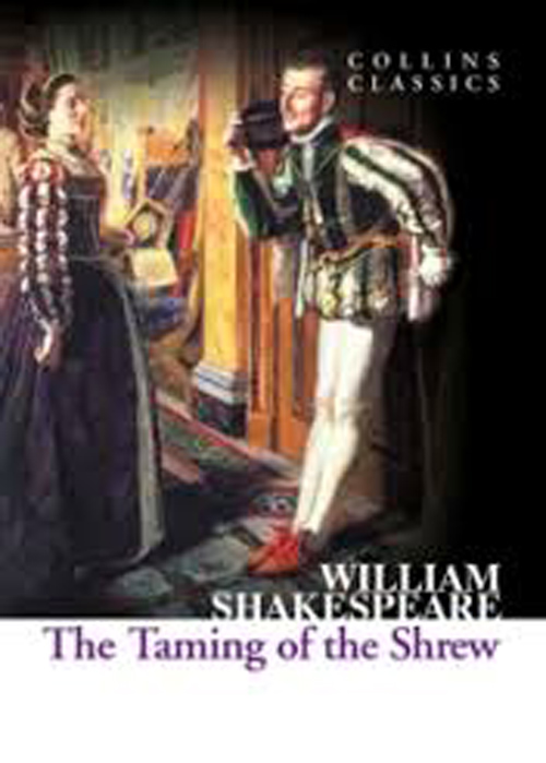roles of men and women in william shakespeares the taming of the shrew The taming of the shrew due to the inequalities between men and women different with men having the most important roles in choosing wives and this.