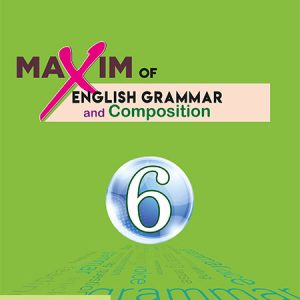 Maxim of English Grammar: Class 6 - 2075