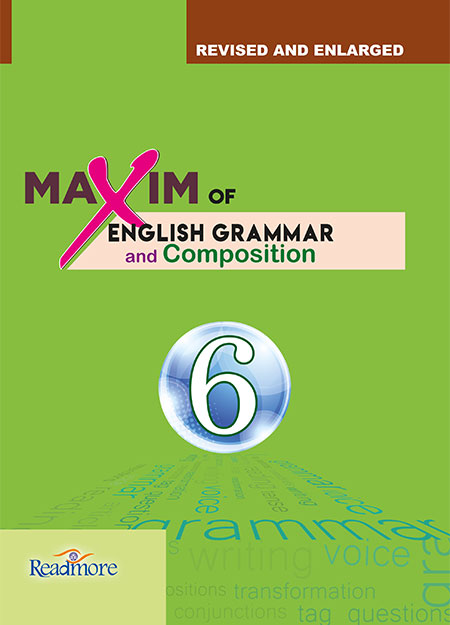 Maxim of English Grammar: Class 6 – 2075 | Readmore Publishers and
