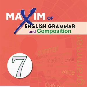 Maxim of English Grammar: Class 7 - 2075