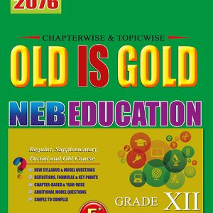 Old is Gold - Education - Grade XII