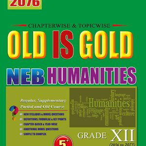 Old is Gold - Humanities - Grade XII
