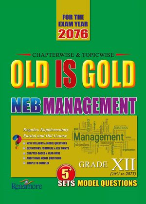 Old is Gold - Management- Grade XII