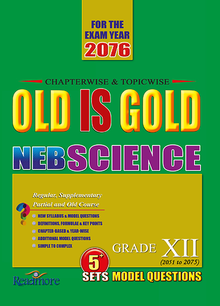 Old-is-Gold---Science---Grade-XII